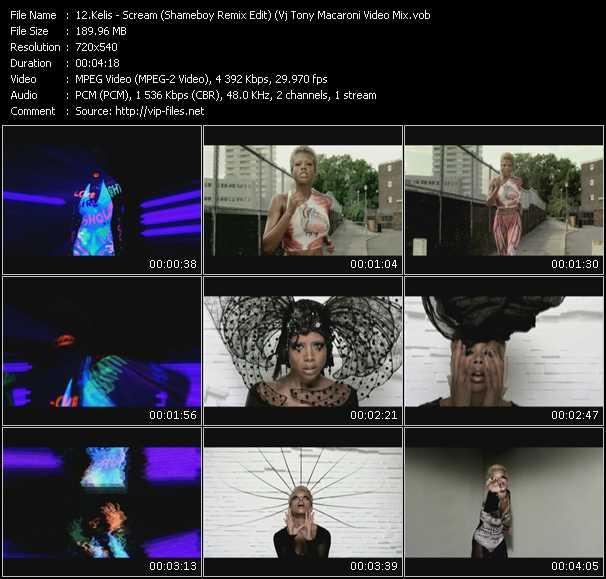 Kelis video - Scream (Shameboy Remix Edit) (Vj Tony Macaroni Video Mix