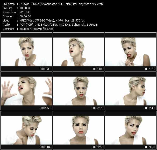 Kelis video - Brave (Arveene And Misk Remix) (Vj Tony Video Mix)
