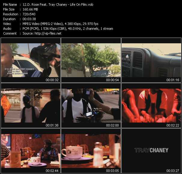 D. Rose Feat. Tray Chaney video - Life On Film