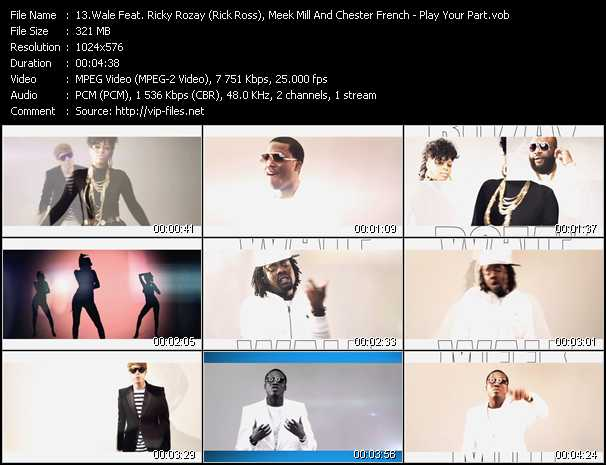 Wale Feat. Ricky Rozay (Rick Ross), Meek Mill And Chester French video - Play Your Part