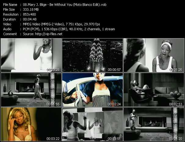 Mary J. Blige video - Be Without You (Moto Blanco Edit)