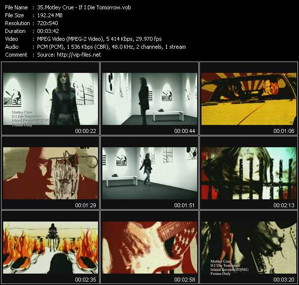 Motley Crue video - If I Die Tomorrow