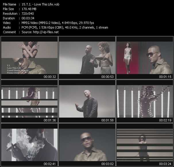 T.I. video - Love This Life