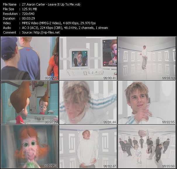Aaron Carter video - Leave It Up To Me