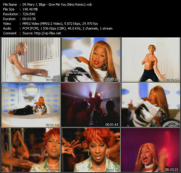 Mary J. Blige video - Give Me You (Nino Remix)
