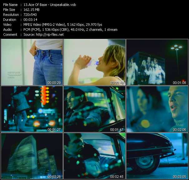 Ace Of Base video - Unspeakable