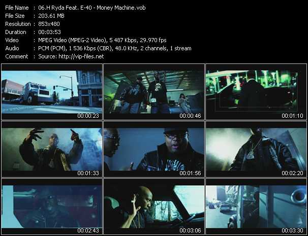 H Ryda Feat. E-40 video - Money Machine